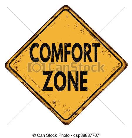 Comfort zone vintage metal sign.
