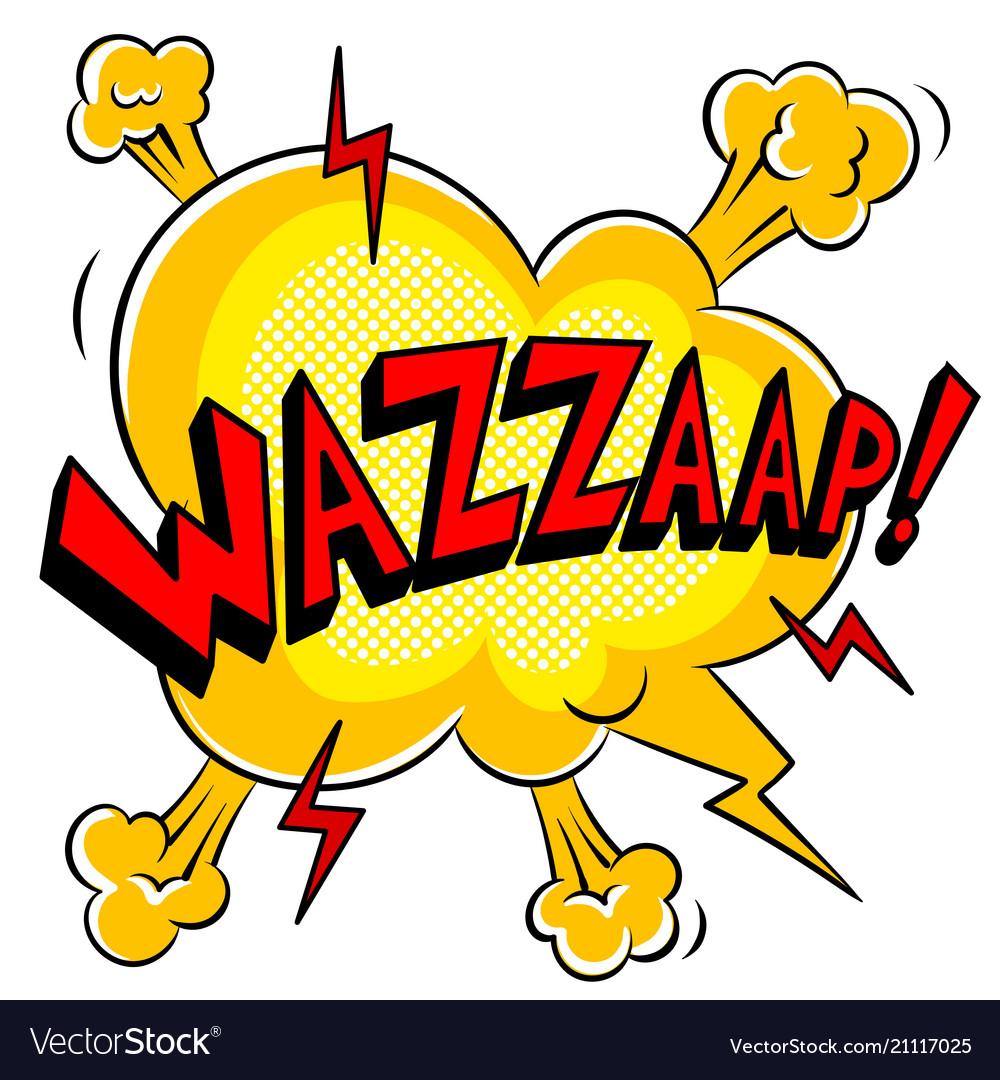 Wazzaap word comic book pop art.