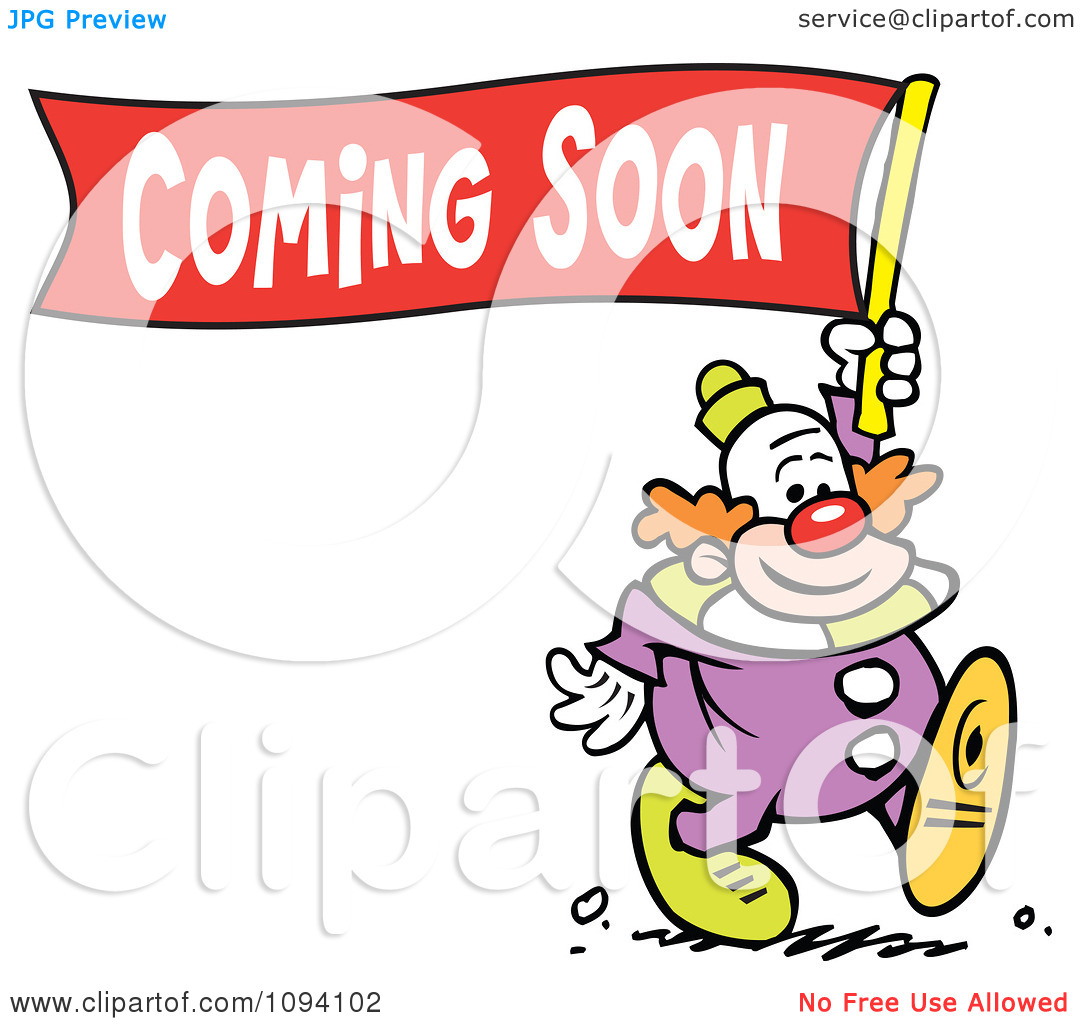 Clipart Clown Carrying A Coming Soon Banner.