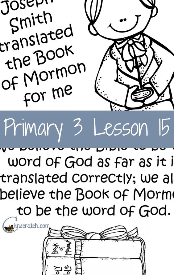Lesson 15: The Coming Forth of the Book of Mormon.
