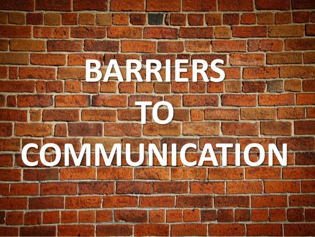 Barriers to communication.