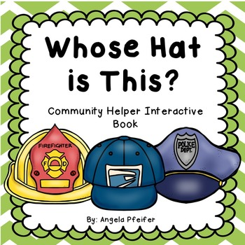 Whose Hat is This? Community Helpers Interactive Book.