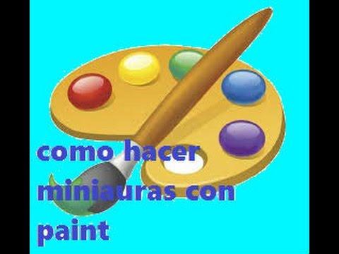 COMO HACER MINIATURAS SIN PROGRAMAS CON PAINT Y PIXLR.