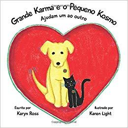 Grande Karma e o Pequeno Kosmo Ajudam um ao Outro.