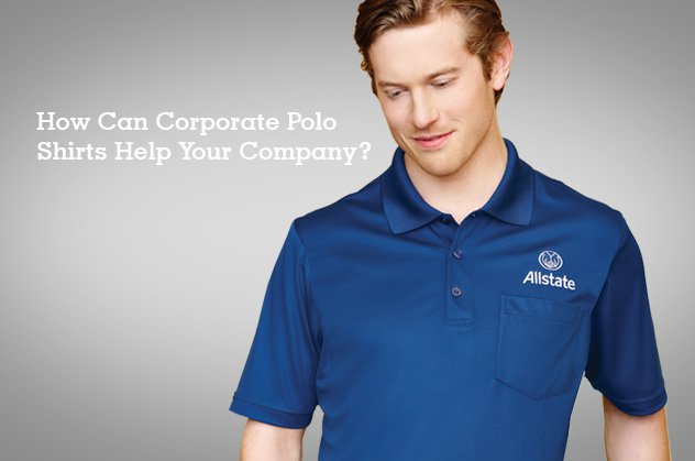 Corporate Polo Shirts: How They Can Help Your Company.