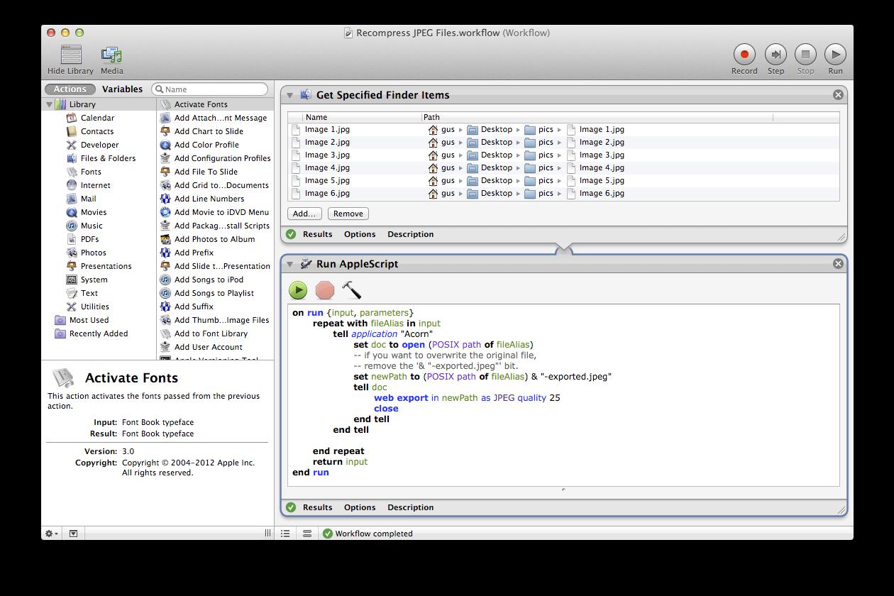 Acorn: Automator Batch Compress JPEG Files.