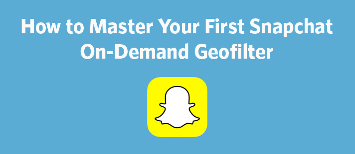 How to Master Your First Snapchat On.