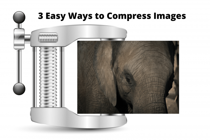 3 Easy Ways to Compress Images that are Too Big to Upload to.