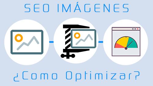 Como Comprimir imágenes para optimizar PageSpeed y SEO On Page Web.