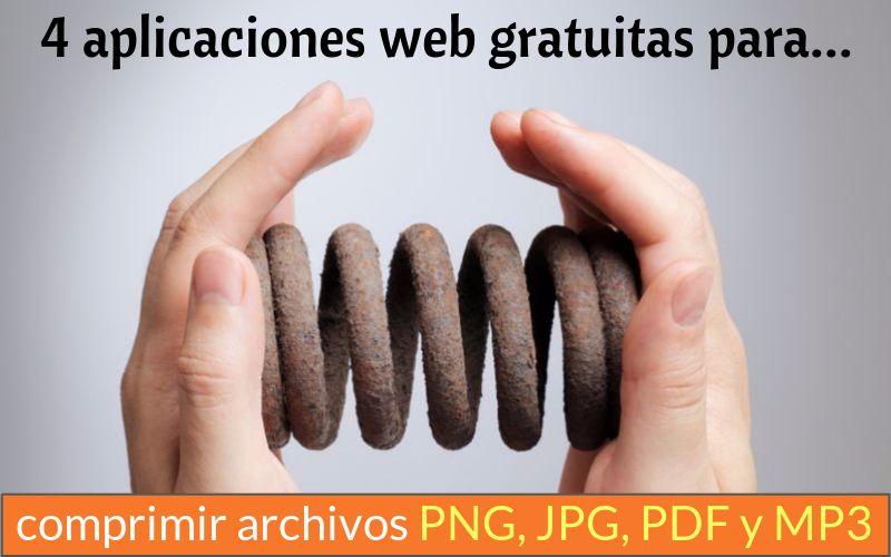 4 aplicaciones web para comprimir PNG, JPG, PDF y MP3.