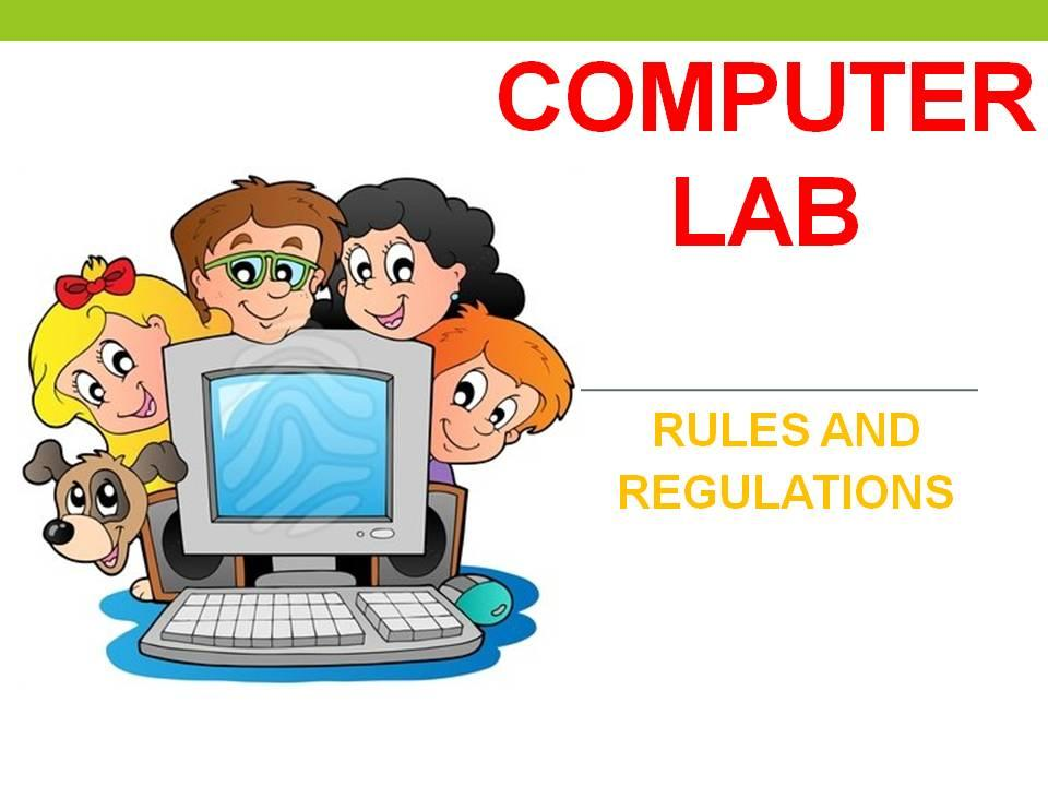 Computer Laboratory Rules and Regulations.