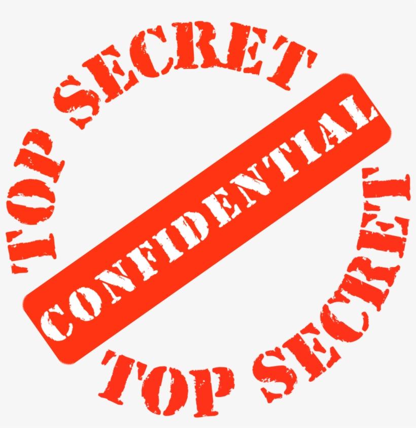 Top Secret Confidential.