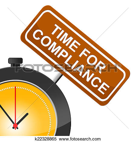 Stock Image of Time For Compliance Indicates Agree To And Conform.