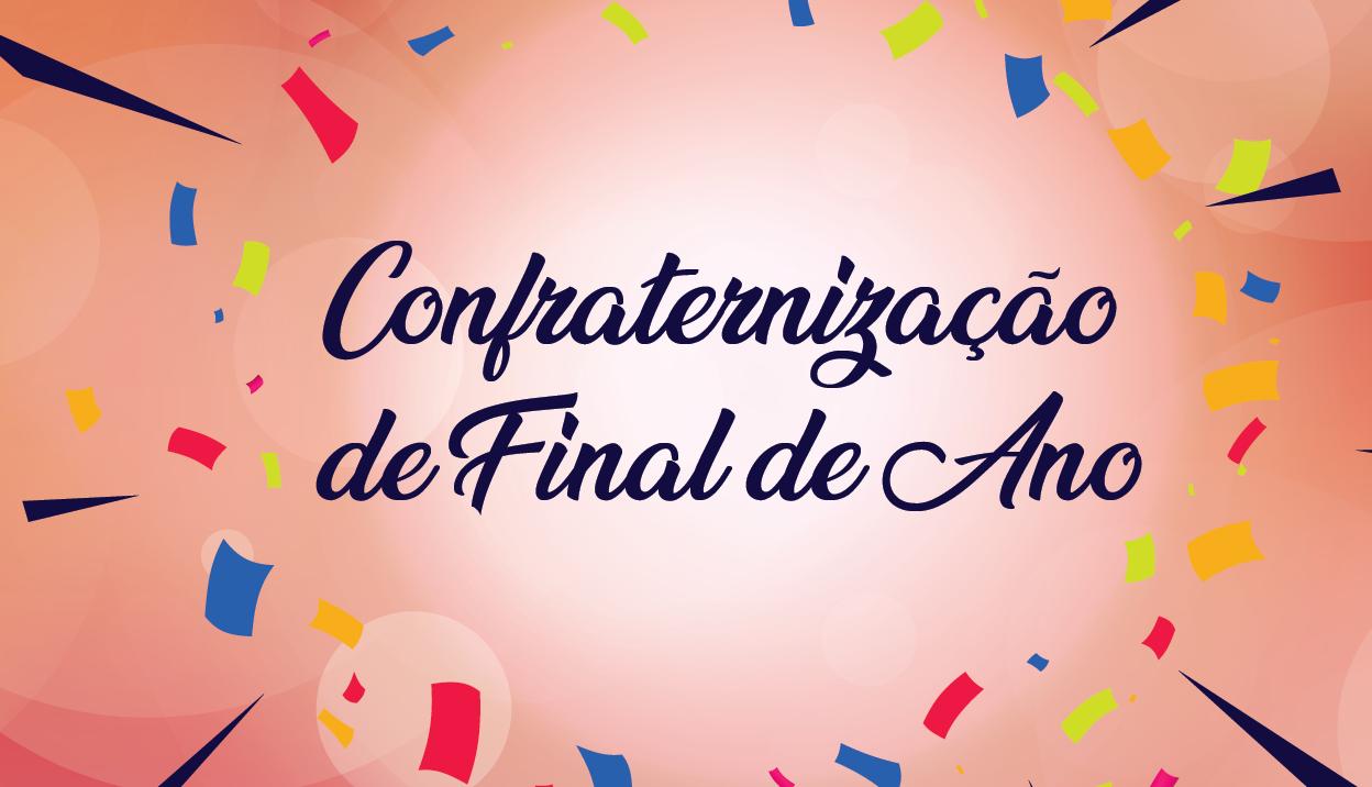 A Confraternização de Final de Ano da Assin está chegando!.