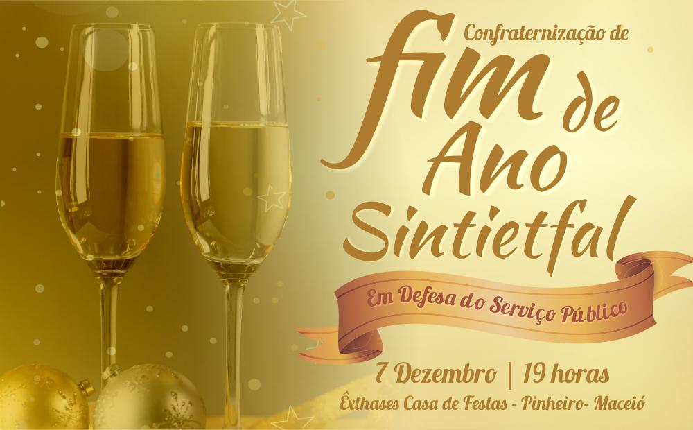 Confraternização: Sintietfal realiza festa de final de ano para.