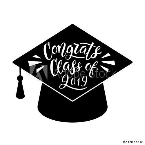 Congrats Class of 2019. Graduation Lettering. Hand written.