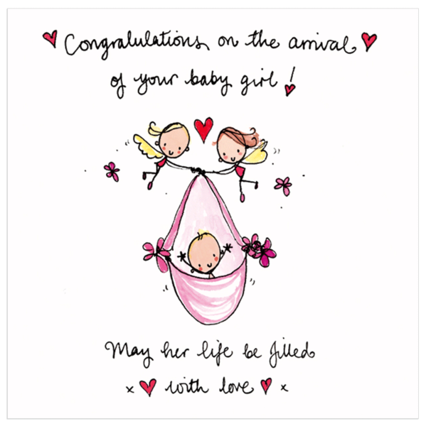 Congratulations on the arrival of your baby girl!.