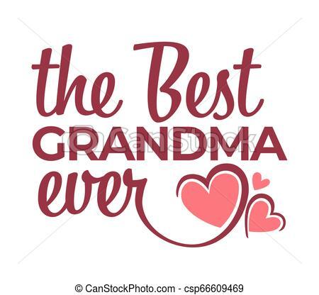 Best grandma ever congratulation lettering isolated icon.
