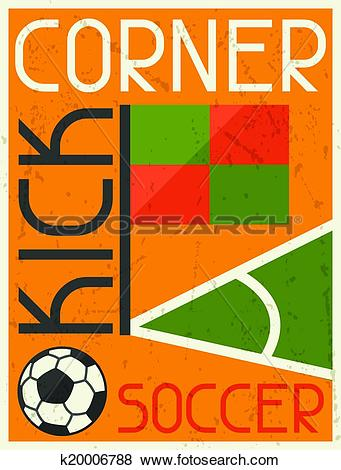 Clip Art of Soccer Conner Kick. Retro poster in flat design style.