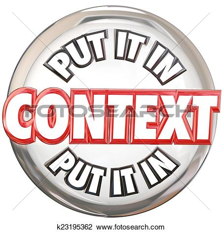 Clip Art of Put It In Context 3d Words Button Understand Meaning.