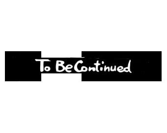 To be continue png + https://k61.kn3.net/8/3/9/2/2/7 en Taringa!.