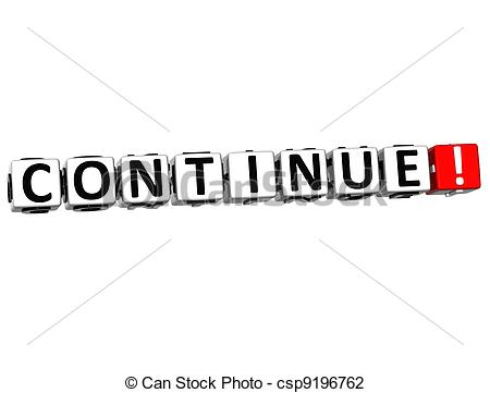 Clip Art of 3D Continue Block Text on white background csp9196762.