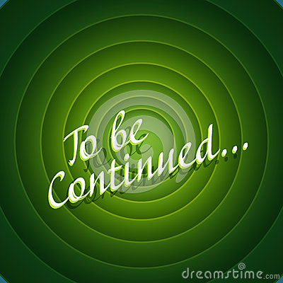 To be continued clipart.