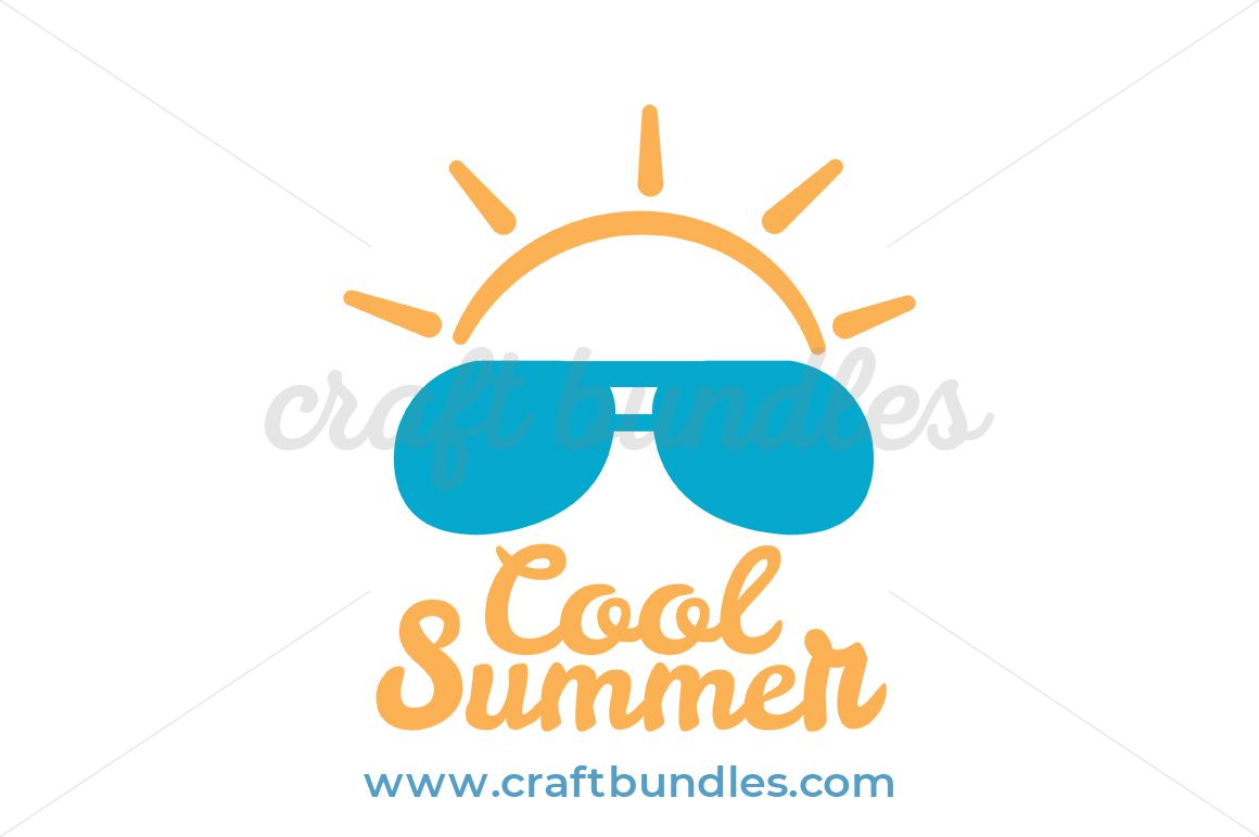 Cool Summer SVG Cut File.