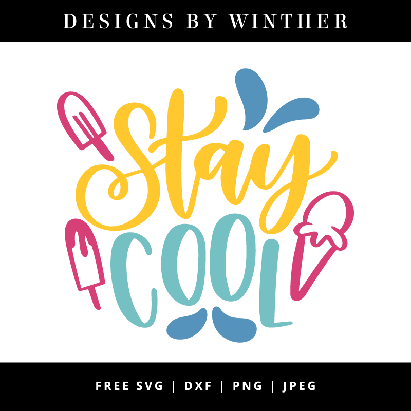 Free stay cool SVG DXF PNG & JPEG.