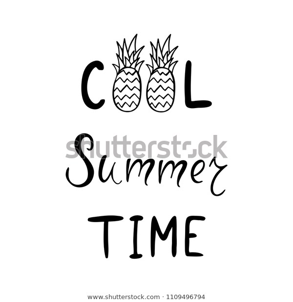 Cool Summer Time Inspirational Quote Vector Stock Vector (Royalty.