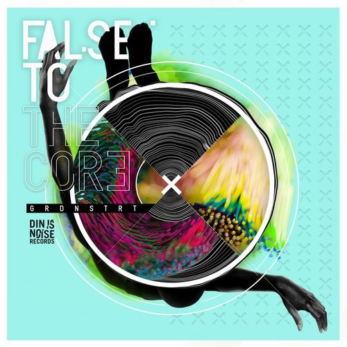 False To The Core (Original Mix) by Grdnstrt on Beatport.