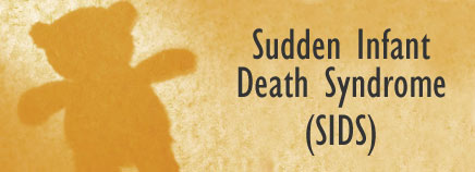 Infant Death Syndrome (SIDS).