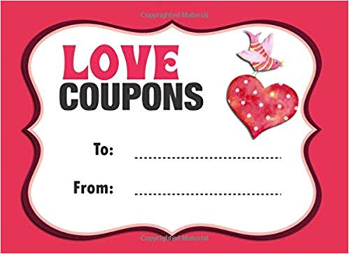 Love Coupons: Customizable Love Coupon Book For A Special Person.