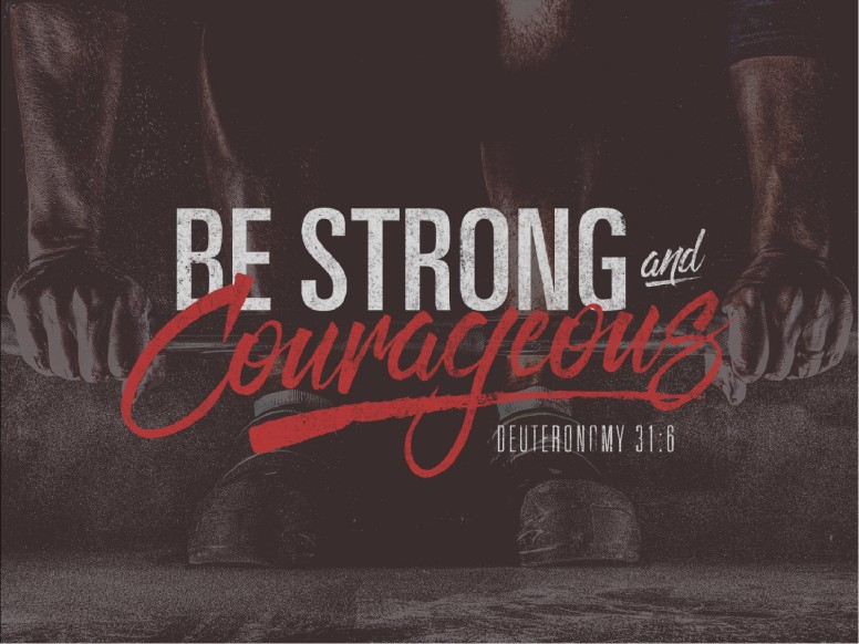 Be Strong and Courageous Religious Ministry Bulletin.