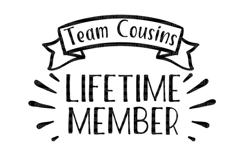 Team Cousin SVG Files for Cricut Design Space and Silhouette Studio  Printable Clipart Digital Scrapbooking Stencils Templates Iron On.