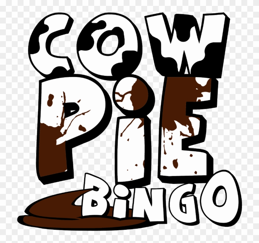 Cow Pie Bingo.