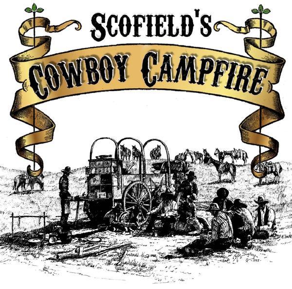Scofields Cowboy Campfire.