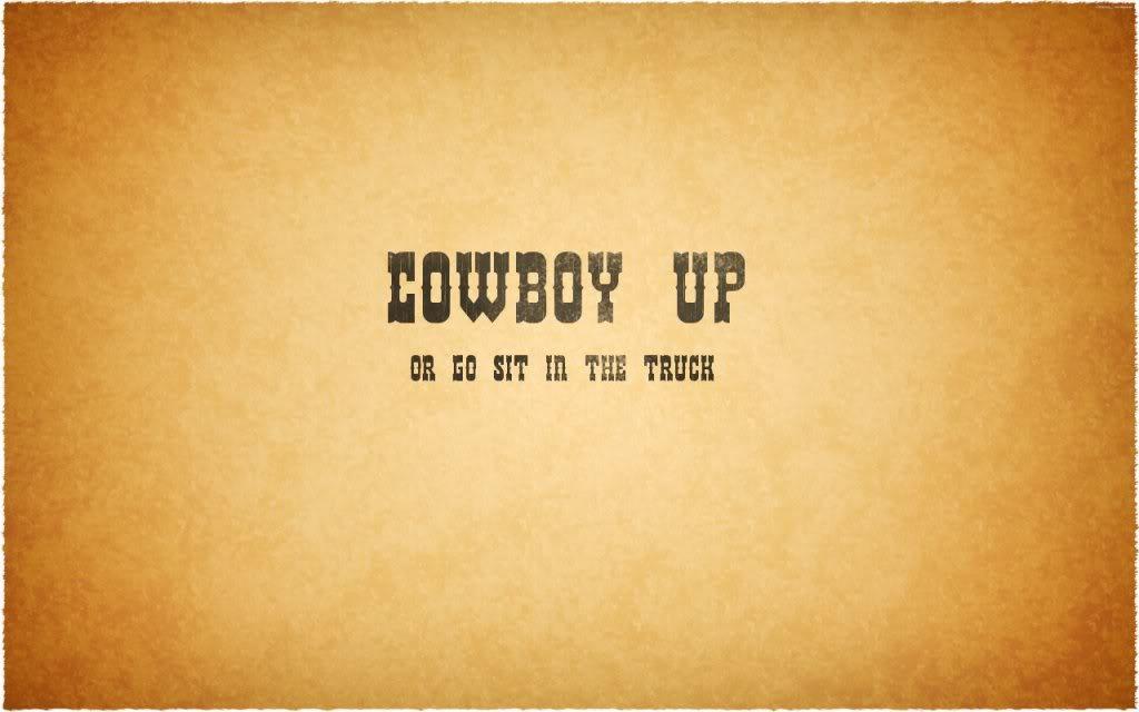 Cowboy Up Wallpaper.