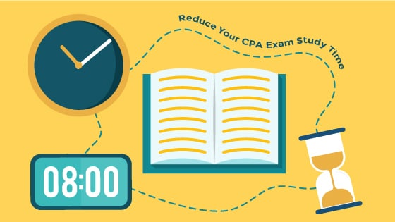 2019] Reduce Your CPA Exam Study Time By Up to 116 Hours.