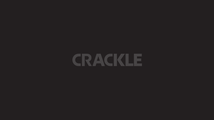Crackle.
