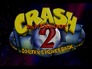 Crash Bandicoot 2: Cortex Strikes Back.