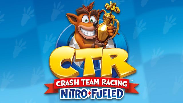 Start Your Engines! Crash Team Racing Nitro.