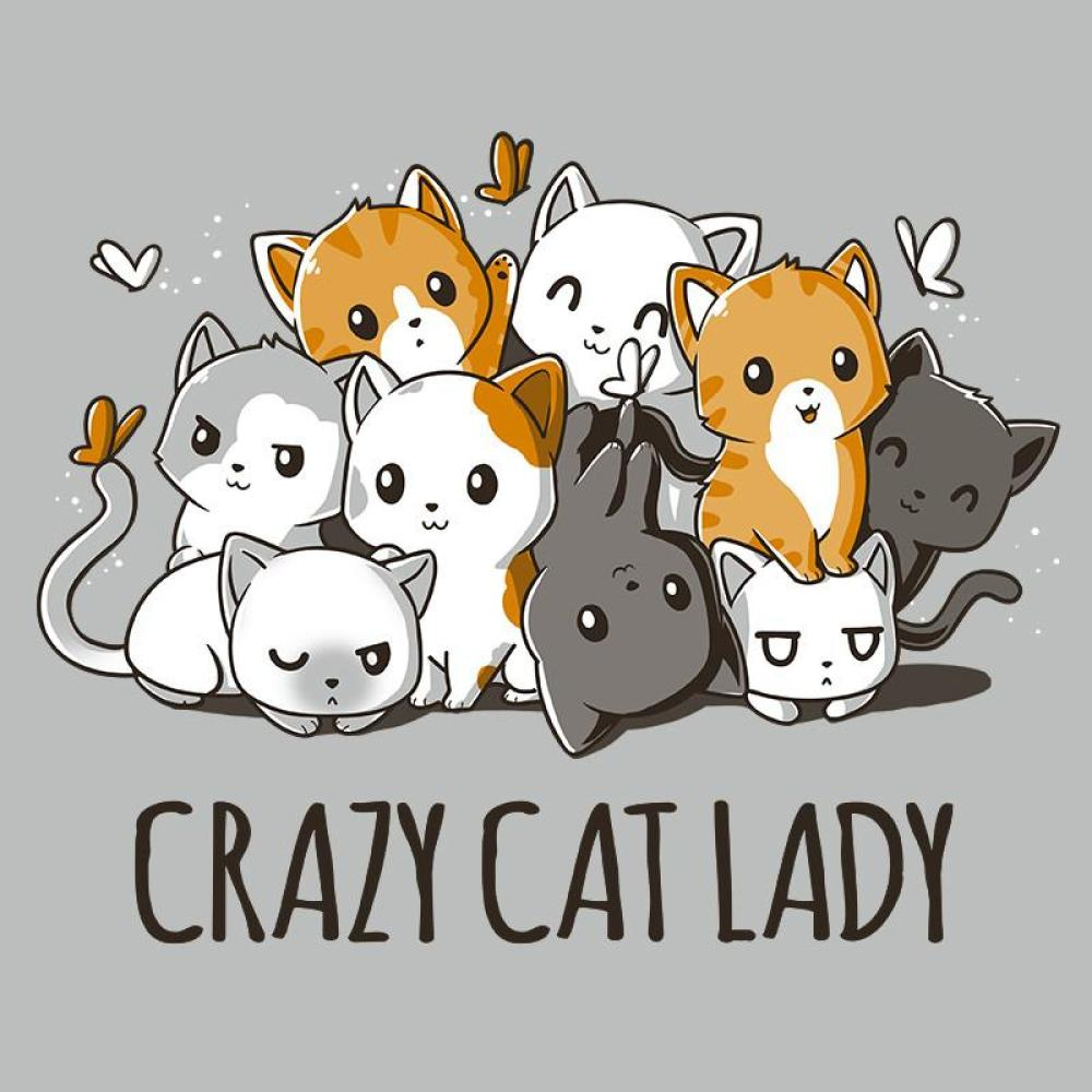 Crazy Cat Lady.