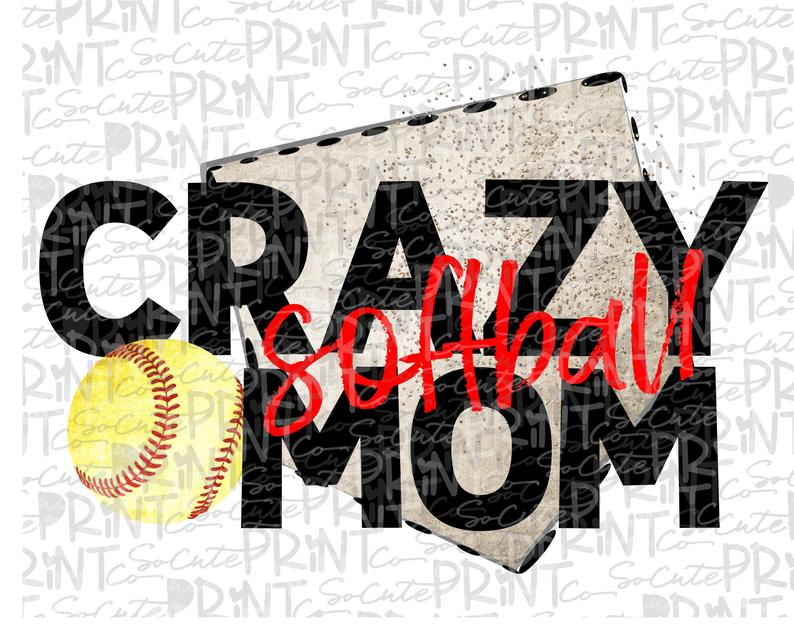 Softball, loud & proud clipart, crazy softball mom, transparent PNG file  for sublimation, softball mom PNG, printable, softball shirt design.