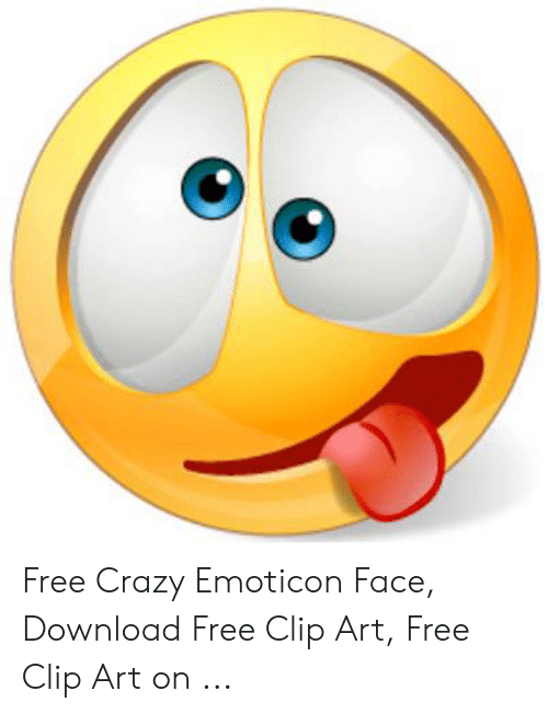Free Crazy Emoticon Face Download Free Clip Art Free Clip Art on.