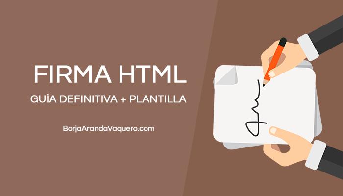 ▷ Como crear firma HTML para mi correo : Guía definitiva + Plantilla ✅.