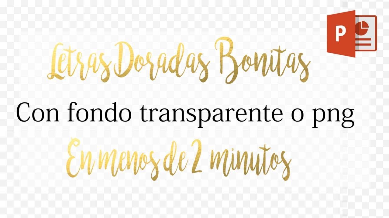 Letras doradas bonitas con fondo transparente o PNG en 2 minutos (FACIL)  Con power point.
