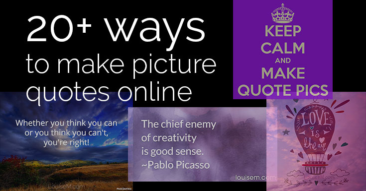 20+ EASY Ways to Make Picture Quotes Online.