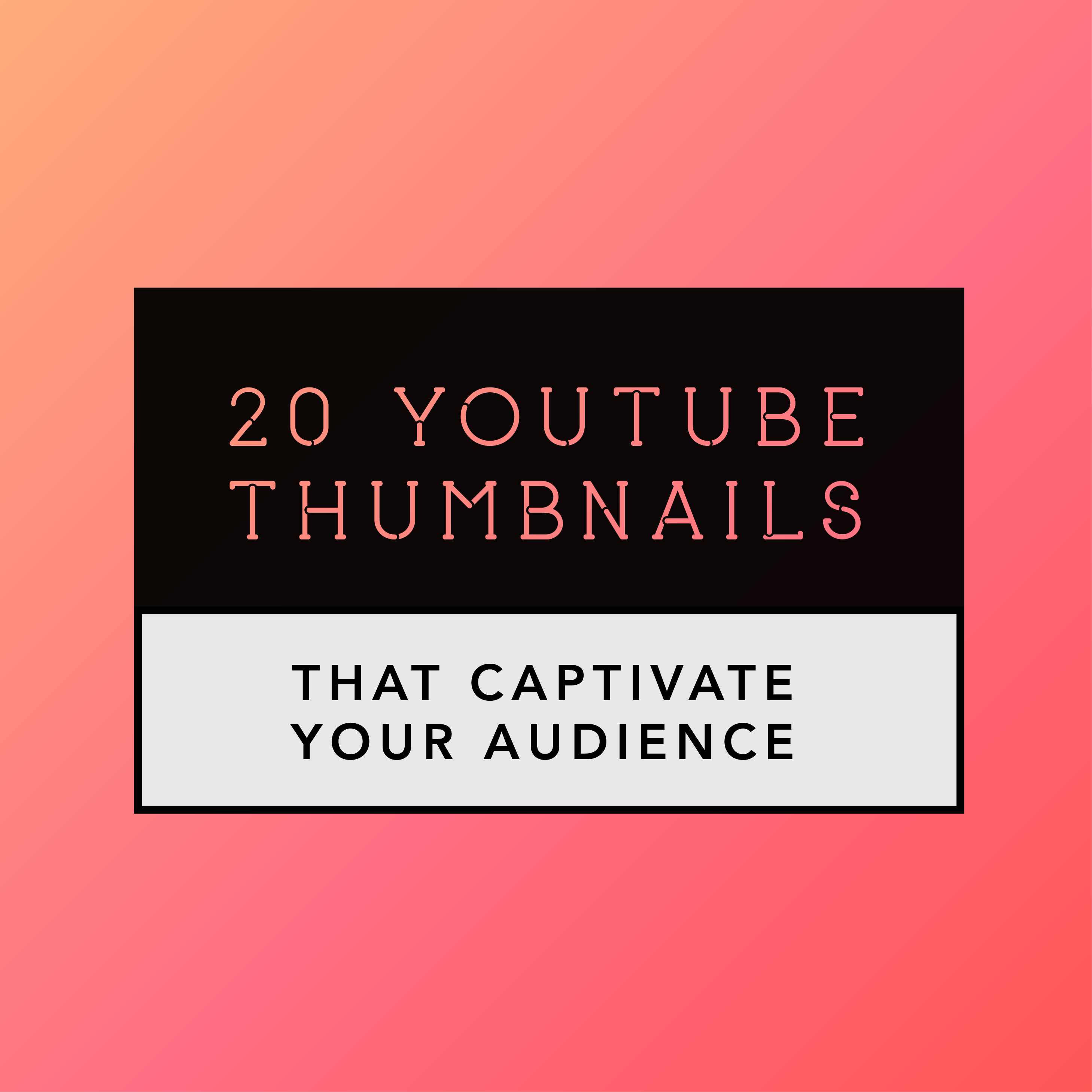 How to design a YouTube thumbnail.