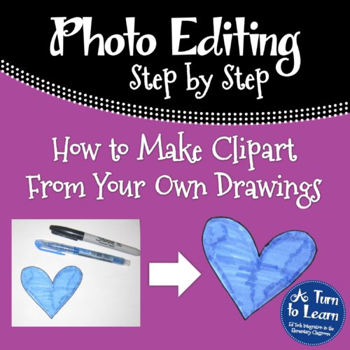 How to Make Clipart From Your Own Drawings! • A Turn to Learn.